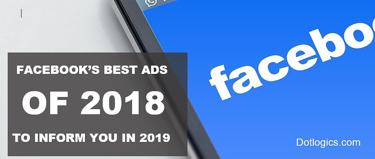 Facebook Ads of 2018