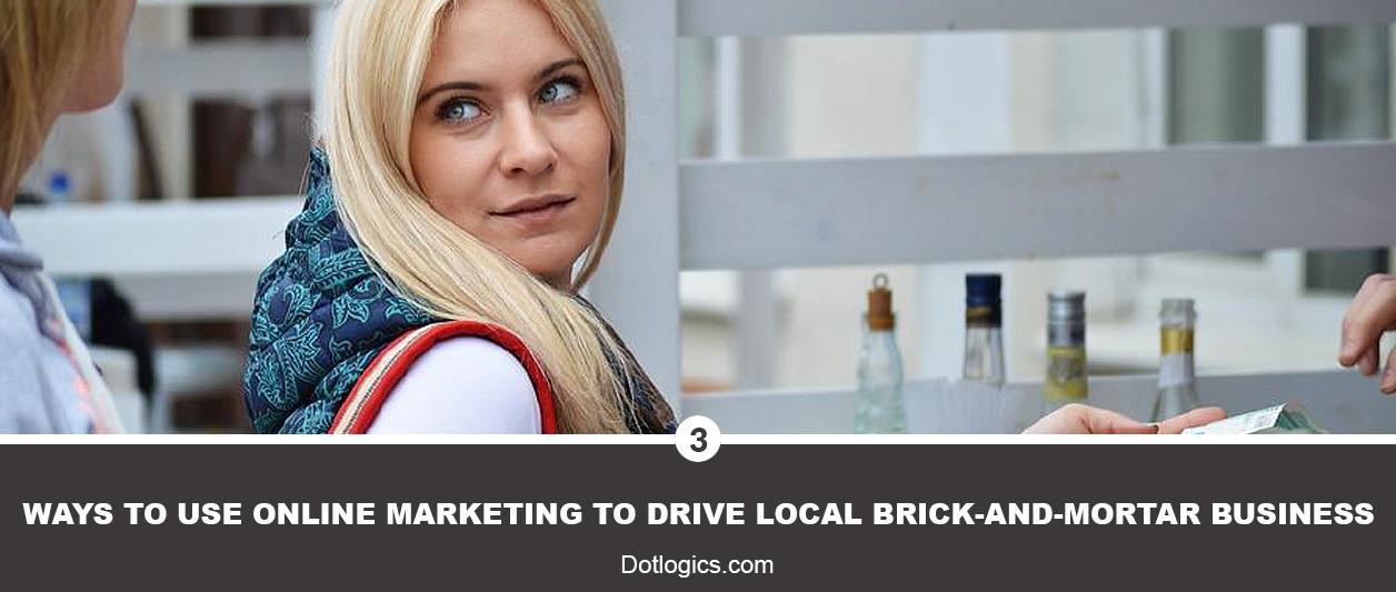 Online Marketing to Drive Local Brick