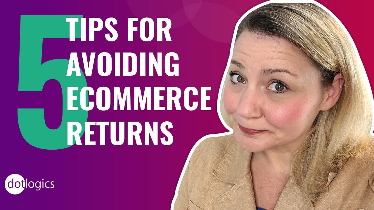 5 Easy Ways to Reduce eCommerce Returns