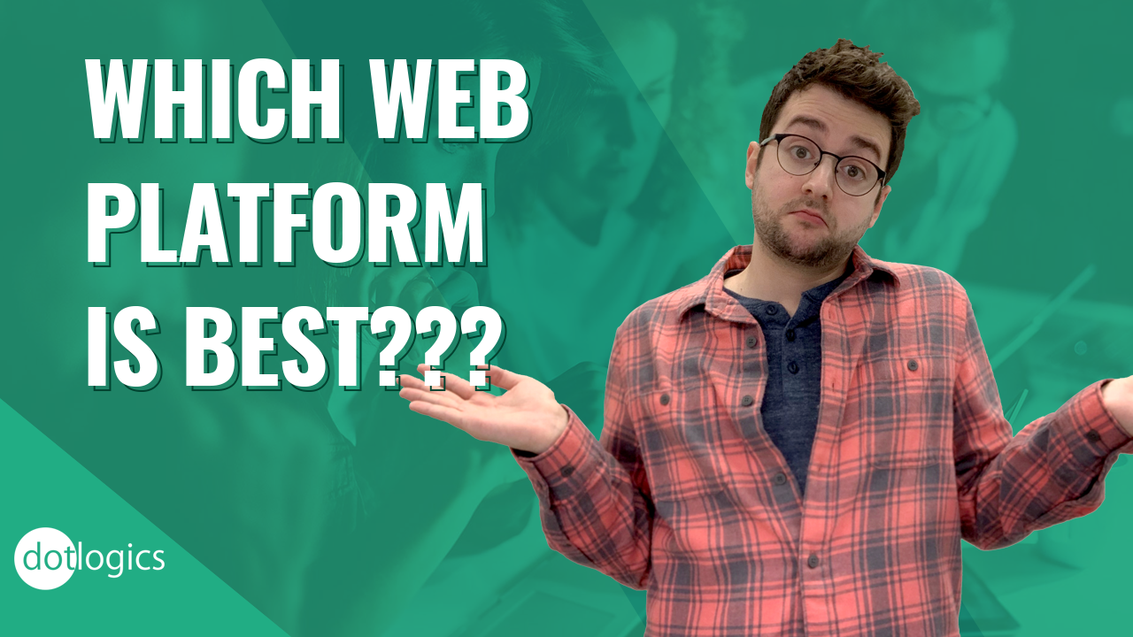 Choosing The Best Website Platform For Your Business