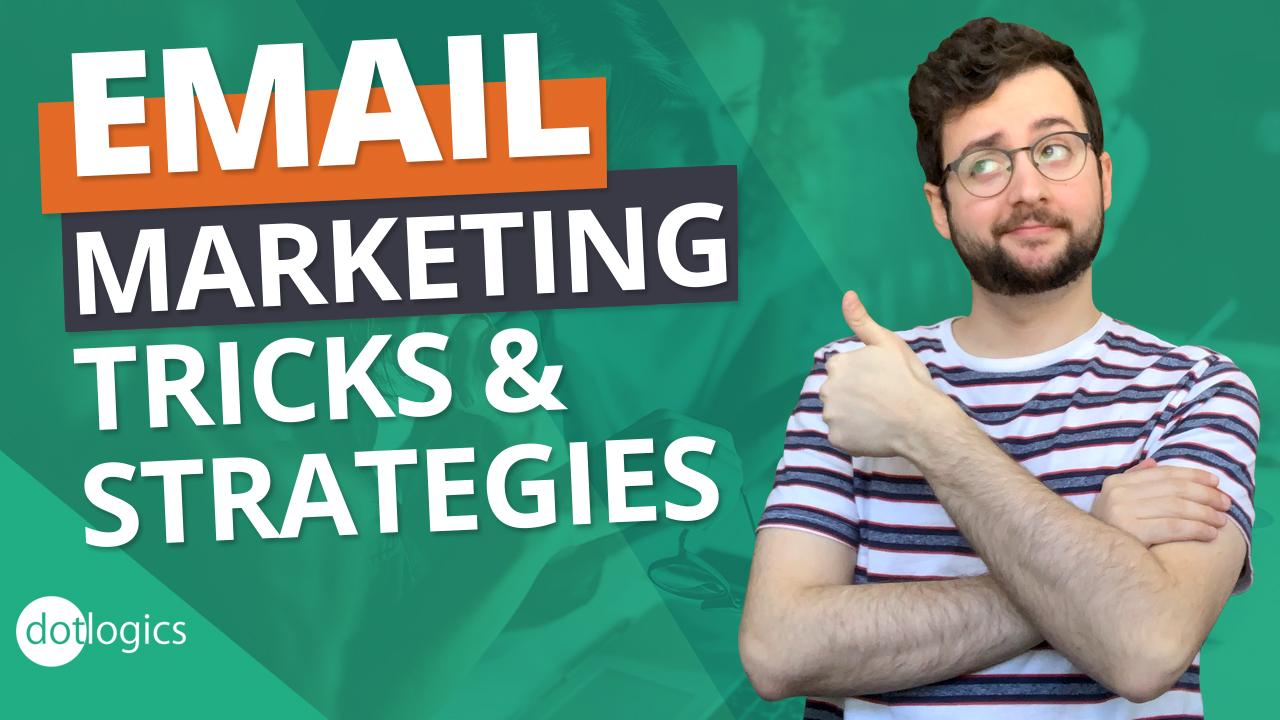 BEST Email Marketing Strategies (2020) - What Will Work Now REVEALED