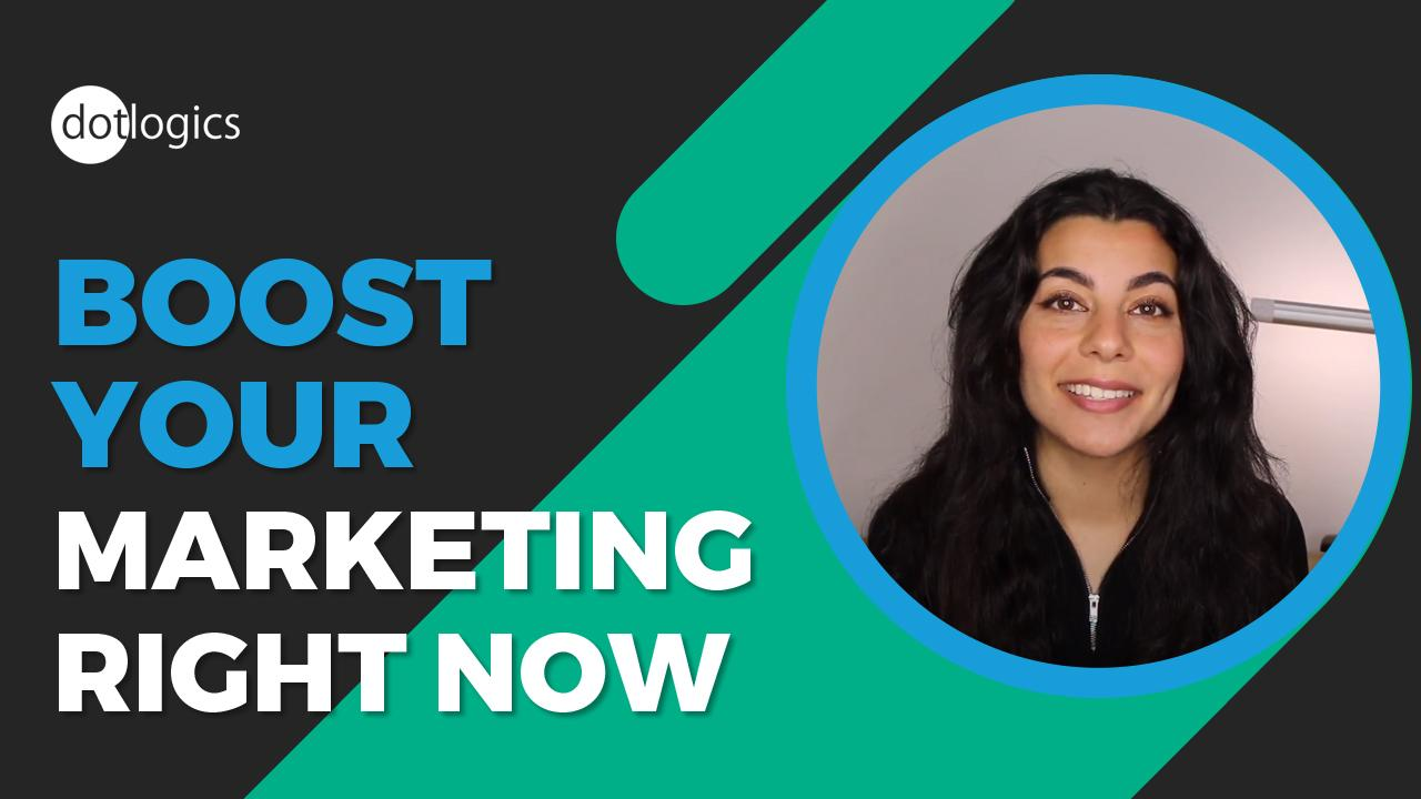 Boost Your Marketing RIGHT NOW
