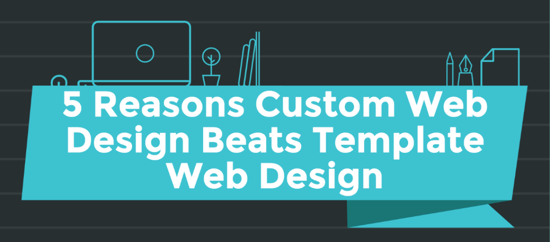 Custom Web Design Importance