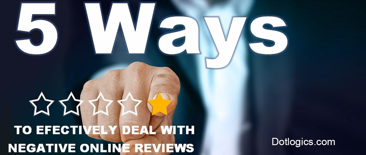 5 Ways to Effectively Deal with Negative Online Reviews